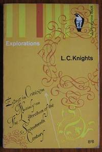 Explorations: Essays in criticism mainly on the literature of the  seventeenth century