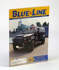 Blue Line (Magazine) March 2014 - Canada's Law Enforcement Information Specialists: Cover Photo of Hamilton's New Gurkha APC