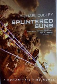 Splintered Suns (Humanity's Fire)