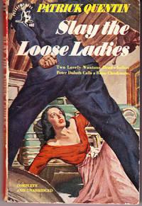 Slay the Loose Ladies