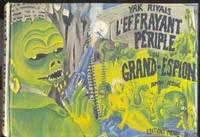 L'effrayant périple du Grand-Espion.  Roman dessiné.  ( Bilingual English / French )