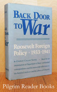 Back Door to War, Roosevelt Foreign Policy 1933-1941.