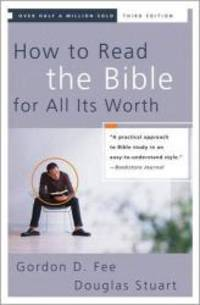 image of How to Read the Bible for All Its Worth