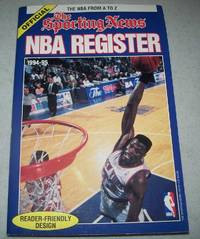 The Sporting News Official NBA Register 1994-95 Edition by  Kyle (ed.)  Alex; Veltrop - Paperback - 1994 - from Easy Chair Books (SKU: 158769)