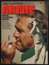 Golf Illustrated Presents Arnie: Special Collectors' Edition