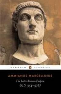 The Later Roman Empire : A. D. 354 378