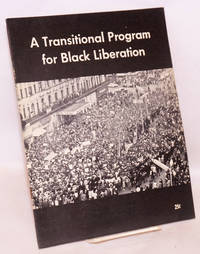 A transitional program for black liberation