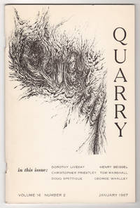 Quarry, Volume 16, Number 2 (January 1967) by  et al  Dorothy Livesay - Paperback - 1st edition - 1967 - from Philip Smith, Bookseller and Biblio.co.uk