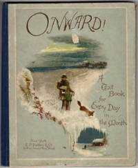 image of Onward! A Scripture Text Book with Poetical Selections for Each Day of The Month