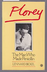 image of Florey - The Man Who Made Penicillan