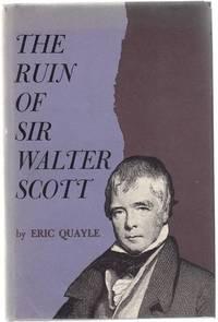 The Ruin of Sir Walter Scott.