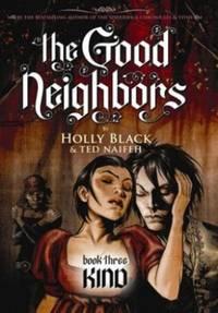 The Good Neighbors #3: Kind