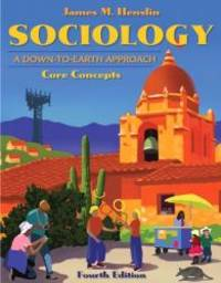 image of Sociology: A Down-to-Earth Approach, Core Concepts (4th Edition)