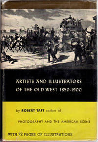 Artist and Illustrators of the Old West  1850 ~ 1900