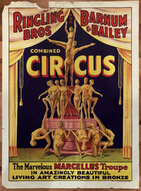 Ringling Bros. Barnum & Bailey Combined Circus. The Marvelous Marcellus Troupe In Amazingly Beautiful Living Art Creations in Bronze.