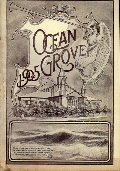 1905. OCEAN GROVE CAMP MEETING ASSOCIATION.