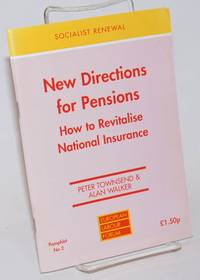 image of New Directions for Pensions: How to Revitalise National Insurance