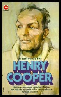HENRY COOPER - An Autobiography by  Henry Cooper - Paperback - First Paperback Printing - 1974 - from W. Fraser Sandercombe and Biblio.co.uk