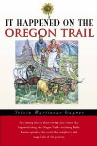 It Happened on the Oregon Trail