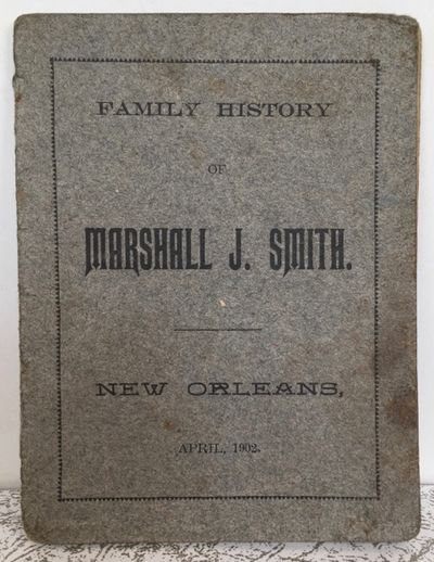 New Orleans, (LA): The author, 1902. First edition. 16mo. 14 pp. A native of Fauquier County, Virgin...