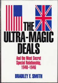 image of The Ultra-magic Deals: And the Most Secret Special Relationship, 1940-46