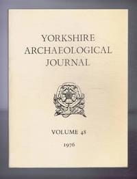 Yorkshire Archaeological Journal, Volume 48, 1976