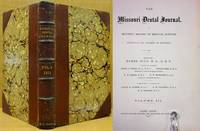 THE MISSOURI DENTAL JOURNAL (VOL. 3, 1871)  A Monthly Record of Medical  Science (January to December) by Multiple Contributors  - First Edition  - 1871  - from Nick Bikoff, Bookseller (SKU: 5875)