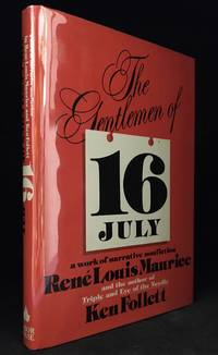 The Gentlemen of 16 July; A Work of Narrative Nonfiction