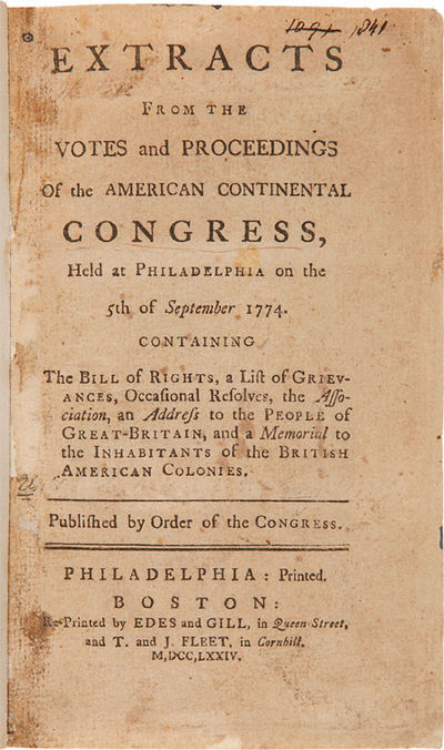 Philadelphia: Printed. Boston: Re-printed by Edes and Gill...and T. and J. Fleet, 1774. 56pp. Later ...