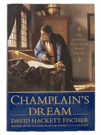 image of Champlain's Dream: The European Founding of North America