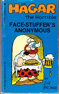 Hagar the Horrible: Face-Stuffer's Anonymous