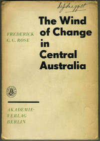 The Wind of Change in Central Australia: The Aborigines of Angas Downs, 1962