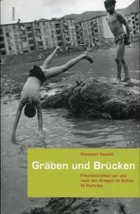 Gräben und Brücken. by Kaestli, Elisabeth - 2004 3-85791-464-5