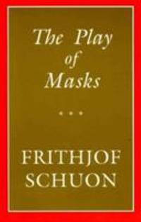 The Play of Masks