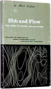 Ebb and Flow: The Tides of Earth, Air, and Water.