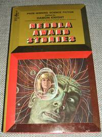 Nebula Award Stories by Edited by Damon Knight - Paperback - 1st paperback edition - 1967 - from biblioboy (SKU: 91318)