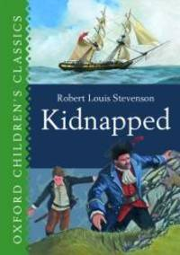 image of Kidnapped (Oxford Children's Classics)