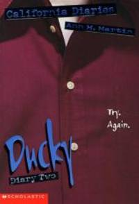 Ducky, Diary Two (California Diaries, No. 10) by Ann Matthews Martin - 1998-02-04 - from Books Express and Biblio.com