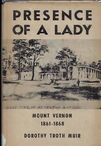 PRESENCE OF A LADY: MOUNT VERNON 1861-1868