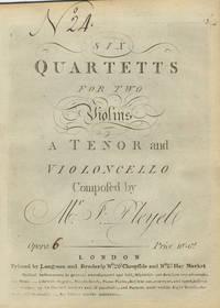 [B. 319-324]. Six Quartetts for two Violins, a Tenor [i.e., viola] and Violoncello Opera [6]. Prince 10s. 6d. [Parts]