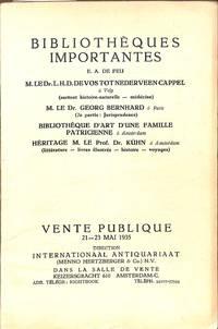 Vente 21-23 Mai 1935: Bibliothèques importantes E. A. De Feu M. Le Dr  L.H.D.Devostotnederveen Cappel, M. Le Dr Georg Bernhard, Bibliothèque  D'art D'une Famille Patricienne, Héritage M. Le Prof. Dr. Kühn.