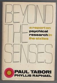 Beyond the Senses: a Report on Psychical Research in the Sixties