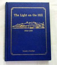The Light on the Hill A History of Eudunda Hospital 1922-1986 (Signed by Author)