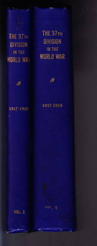 image of The 37th Division In The World War (2 Vols.)