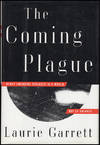 image of The Coming Plague: Newly Emerging Diseases in a World Out of Balance