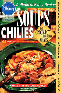 Pillsbury Classic #203: Soups Chilies, And Crock-Pot Slow Cooker Meals:  Pillsbury Classic Cookbooks Series by  Andrea (Editors)  Jackie / Bidwell - Paperback - First Edition: First Printing - 1998 - from KEENER BOOKS (Member IOBA) (SKU: 014896)