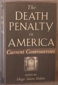 THE DEATH PENALTY IN AMERICA: Current Controversies