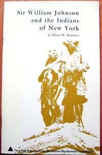 Sir William Johnson and the Indians of New York