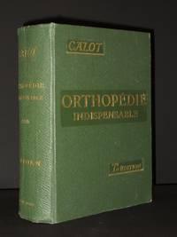 L'Orthopedie Indispensable aux Praticiens