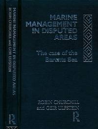 Marine Management in Disputed Areas. The Case of the Barents Sea